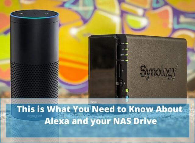Alexa and your NAS Drive INTRO