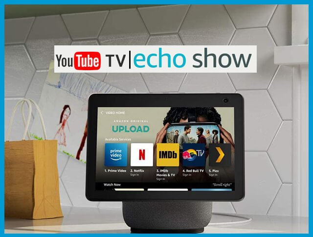 How to watch YouTube TV on Echo Show