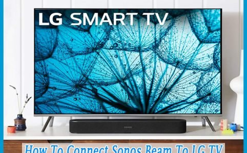 How To Connect Sonos Beam To LG TV