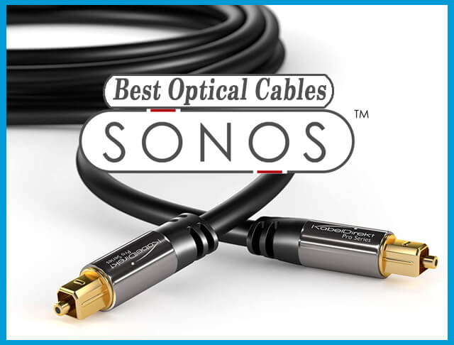 What Are The Best Optical Cables For Sonos 01